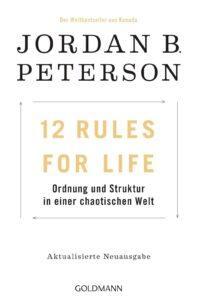12 rules for life - Jordan B Peterson