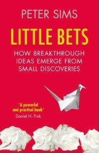 Little bets - Peter Sims