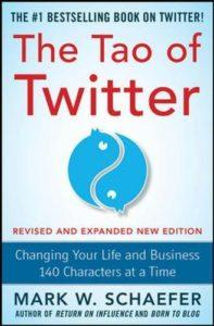 The tao of twitter - Mark W. Schaefer