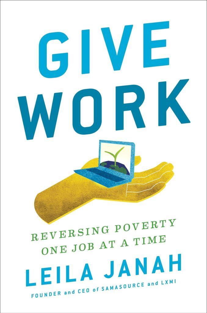 Leila Janah - Give Work