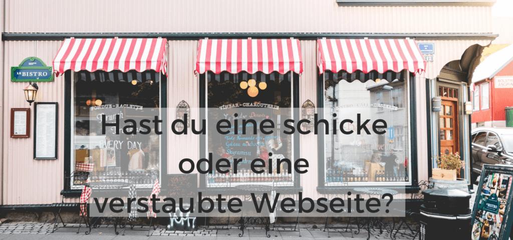 Hast du eine schicke oder eine verstaubte Webseite?