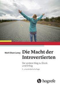 Die Macht der Introvertierten - Marti Olsen Laney