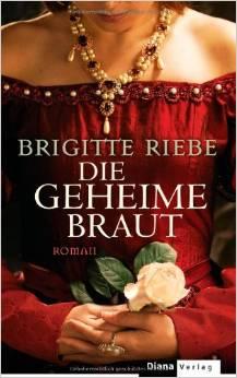 Buch Die geheime Braut Brigitte Riebe