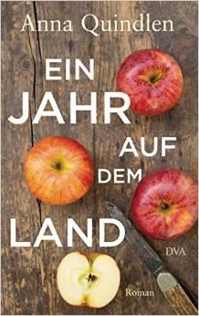 Buch Ein Jahr auf dem Land Anna Quindlen