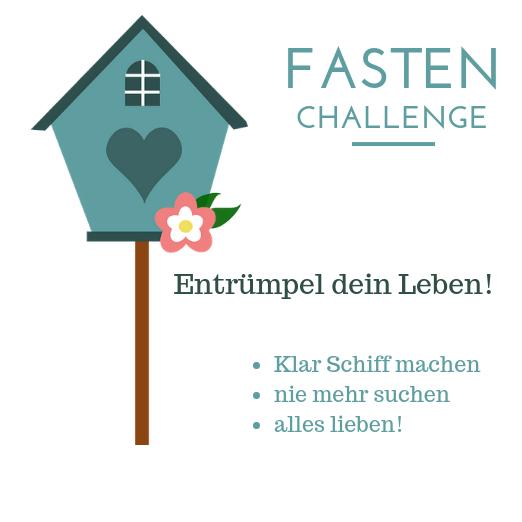 Entrümpeln macht glücklich! – Fastenchallenge 2019 is coming!