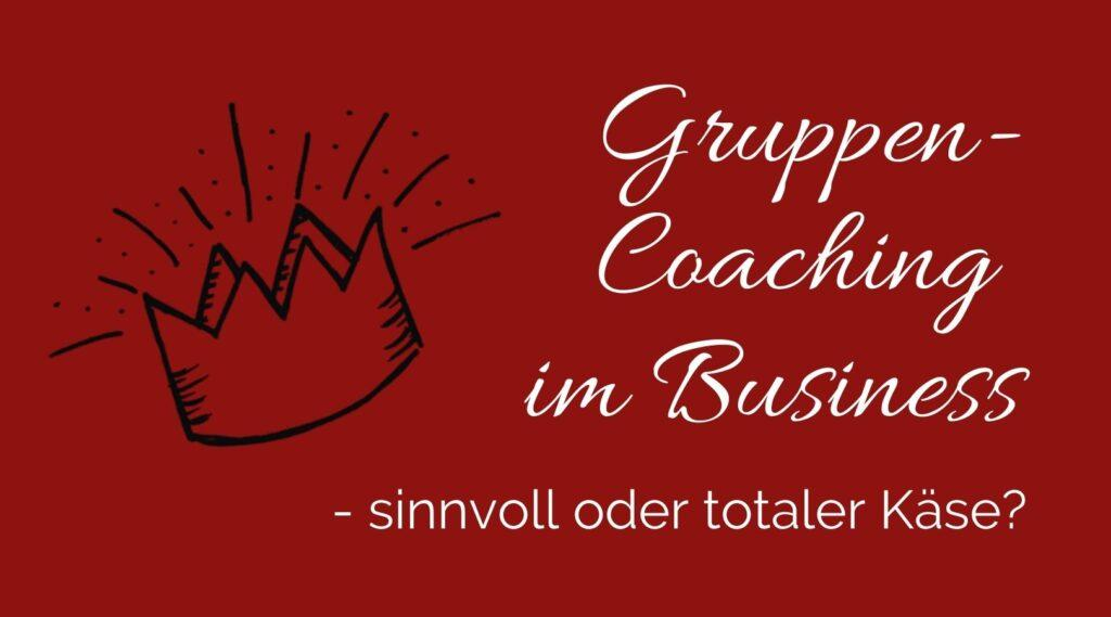 Gruppencoaching im Business