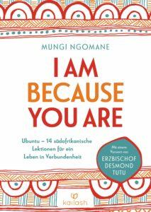 I am because you are - Mungi Ngomane