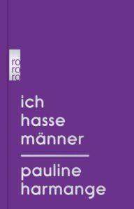Ich hasse Männer - Pauline Harmange