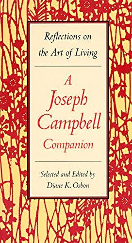 Reflection on the art of living - a Joseph Campbell Companion