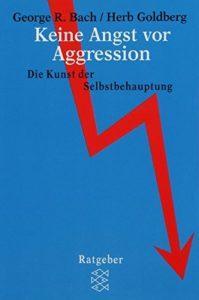 Keine Angst vor Aggression Bach Goldberg