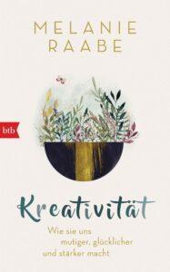 Kreativität - Melanie Raabe