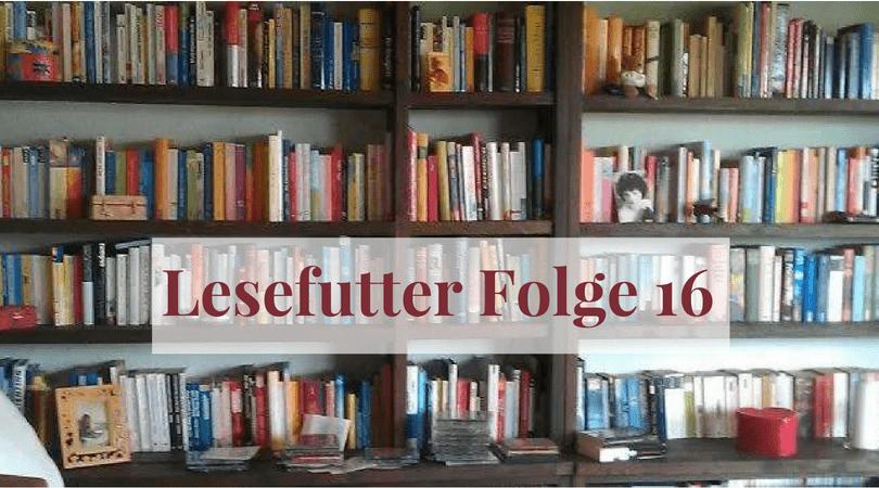 Lesefutter Folge 16