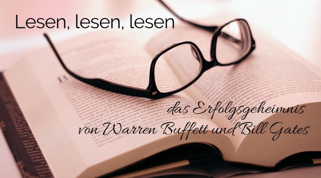 f160d287384346 Lesen, lesen, lesen - das Erfolgsgeheimnis von Warren Buffett und ...