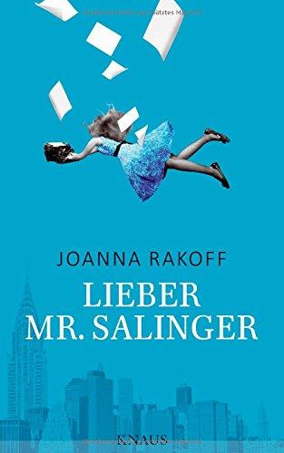 Lieber Mister Salinger - Joanna Rakoff