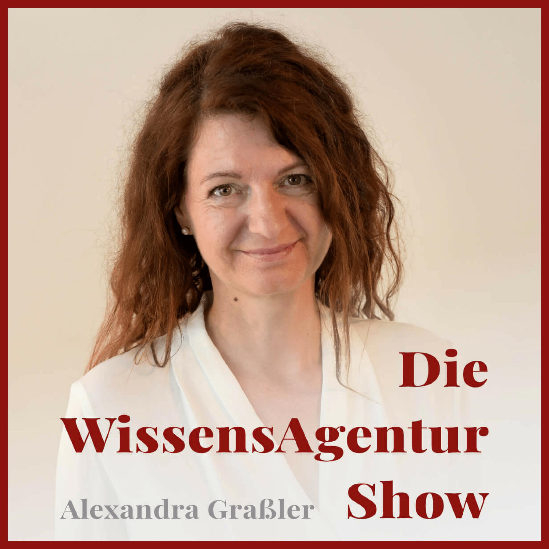 Podcast – Die WissensAgentur Show ist online! – endlich gibt es die WissensAgentur auch zum Hören ;)