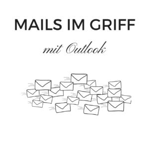 Mails im Griff