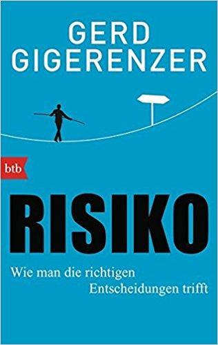 Risiko - Gerd Gigerenzer