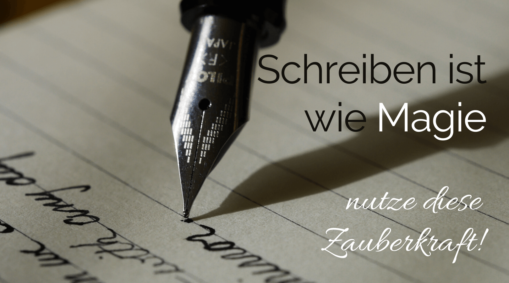 Schreiben ist wie Magie