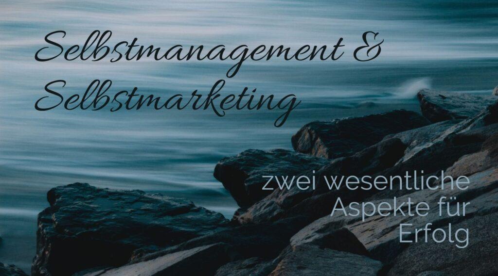 Selbstmanagement und Selbstmarketing
