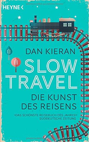 Slow Travel - Dan Kieran