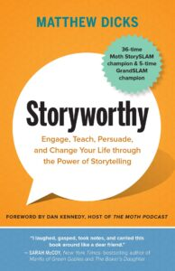 Storyworthy - Matthew Dicks