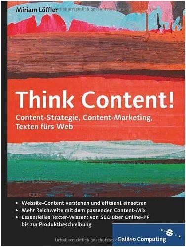 Think Content! - Miriam Löffler