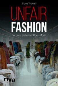 Unfair Fashion - Dana Thomas