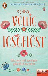 Völlig losgelöst - Sabine Weingarten