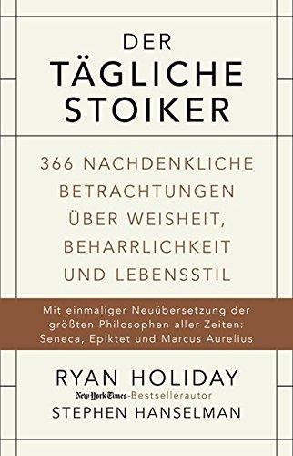 der tägliche Stoiker - Ryan Holiday
