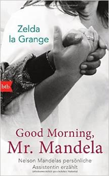 Buch Good morning mr Mandela Zelda la Grange